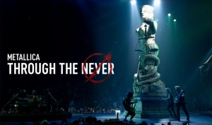 """Through The Never"" : un'esperienza 'Metallica'"