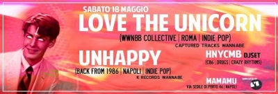 Mamamu, Napoli: Love The Unicorn + Unhappy